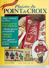PLAISIRS DU POINT DE CROIX N°17 FETES / ALBUM PHOTO / SAC A DOS / AGNEAUX BEBE
