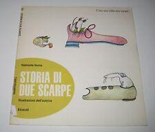 Verna STORIA DI DUE SCARPE Einaudi 1974 - tantibambini
