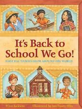 It'S Back To School We Go!: First Day Stories from Around The World, Jackson, El