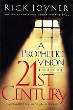 A Prophetic Vision for the 21st Century : A Spiritual Map . . . by Rick Joyner