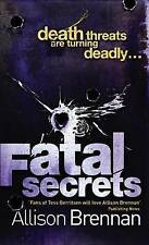 Fatal Secrets (F.B.I. Trilogy), By Allison Brennan,in Used but Acceptable condit
