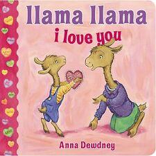 Llama Llama I Love You by Anna Dewdney Author [Board Book] BRAND NEW VBK