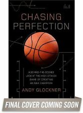 Perfected : The High-Stakes Game of Creating the Best Basketball Player Ever...