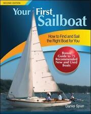 Your First Sailboat by Daniel Spurr (2014, Paperback)