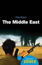 The Middle East: A Beginner's Guide by Philip Robins (Paperback, 2009)