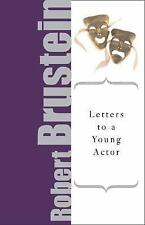 Letters to a Young Actor (Art of Mentoring (Paperback)), Brustein, Robert, Good