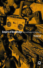 Empire of Knowledge: Culture and Plurality in the Global Economy,Lal, Vinay,New