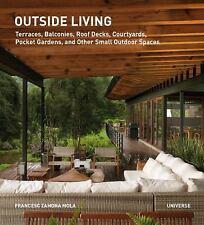 """NEW"" OUTSIDE LIVING by Francesc Zamora Mola  LARGE PAPERBACK"
