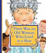 There Was an Old Woman Who Lived in a Shoe (Favorite Mother Goose Rhymes)