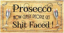 Beautiful wooden  plaques gifts signs  PROSECCO WINE humour funny