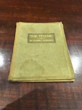 VINTAGE ANTIQUE BOOK ELBERT HUBBARD THE TITANIC LEATHER LUSITANIA ORIGINAL