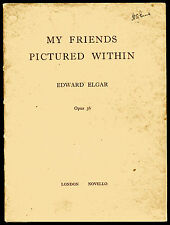 MY FRIENDS PICTURED WITHIN by Edward Elgar Opus 36 published Novello undated