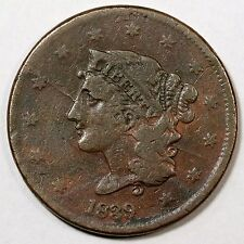 1839 N-12 R-5 Bisecting Obverse Break Matron or Coronet Head Large Cent Coin 1c