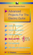 J. Chatwin Advanced Projects for the Electric Guitar (BP) Very Good Book