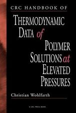 CRC Handbook of Thermodynamics Data of Polymer Solutions at Elevated...