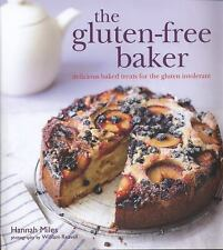 The Gluten-free Baker by Hannah Miles (2011, Hardcover)
