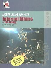 Andrew Lau and Alan Mak's Infernal Affairs - The Trilogy (New Hong Kon-ExLibrary