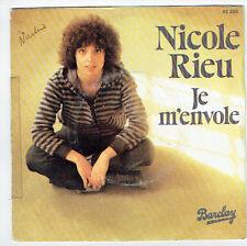 """Nicole RIEU Vinyle 45T 7"""" JE M'ENVOLE -ILS SONT PARTIS DE LA VILLE BARCLAY 62258"""