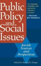 Public Policy and Social Issues: Jewish Sources and Perspectives,