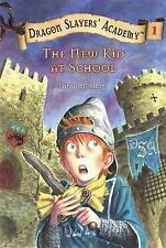 The New Kid at School (Dragon Slayers' Academy), Kate McMullan