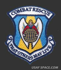 USAF COMBAT RESCUE - THAT OTHERS MAY LIVE - PJ'S CSAR SAR ORIGINAL PATCH