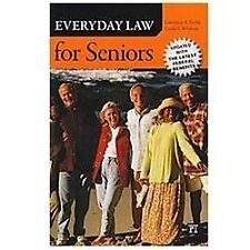 2012-02-29, Everyday Law for Seniors: Updated with the Latest Federal Benefits,