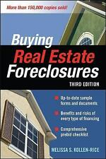 Buying Real Estate Foreclosures by Melissa S. Kollen-Rice (2008, Paperback)