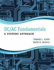 DC/AC Fundamentals: A Systems Approach, Buchla, David M., Floyd, Thomas L., Good