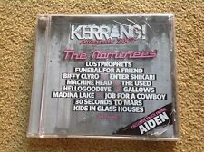 Kerrang Awards 2007 CD The Nominees Machine Head Funeral for a Friend 30 Seconds