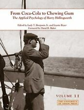 From Coca-Cola to Chewing Gum: The Applied Psychology of Harry Holling-ExLibrary