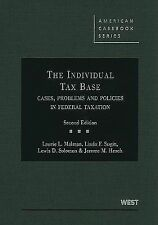 American Casebook Ser.: The Individual Tax Base - Cases, Problems and...