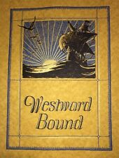 Westward Bound Sail Boat By Maurice Kursh Cover Design Graphic Art 1923