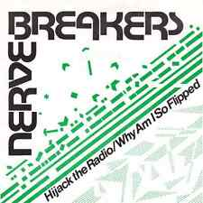 Nervebreakers - Hijack The Radio / Why Am I So Flipped? (Get Hip 45)