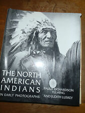 The North American Indians by Paula Richardson Fleming and Judith Luskey History