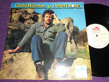 "CHRIS HILLMAN  ""Desert Rose ""  UK LP  SUNDOWN  SDLP 060"
