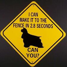 COCKER SPANIEL TO FENCE IN 2.8 SEC CAN YOU? Aluminum Dog Sign won't rust or fade