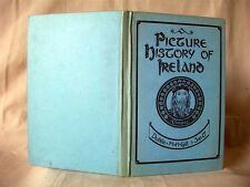 A PICTURE HISTORY OF IRELAND; M. H. Gill & Son, Dublin; Illustrated; VG
