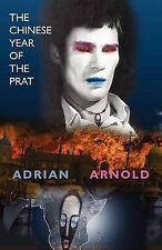 Arnold, Adrian The Chinese Year of the Prat Very Good Book