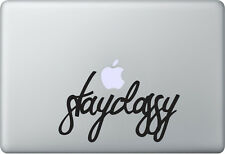 Apple MacBook Air Pro + STAY CLASSY + Aufkleber Sticker Decal Skin + Keep Calm
