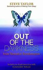 Out of the Darkness: From Turmoil to Transformation, Taylor, Steve, New Book