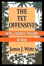 The Tet Offensive: Intelligence Failure in War (Stemme)-ExLibrary