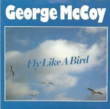 George McCoy - Fly Like A Bird / Please Don't Talk About Me (Vinyl-Single 1988)