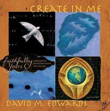 Faithfully Yours: Create in Me w/CD) Faithfully Yours: Worshipful Devotions fr