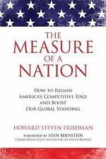 The Measure of a Nation: How to Regain America's Competitive Edge and Boost Our