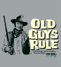 """OLD GUYS RULE JOHN WAYNE LIFE IS TOUGH..BUT IT'S TOUGHER IF YOUR STUPID"""" S/S XL"""