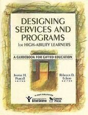 Designing Services and Programs for High-Ability Learners : A Guidebook for Gift