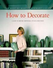 Best of Martha Stewart Living: How to Decorate : The Best of Martha Stewart...