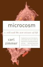 Microcosm : E. Coli and the New Science of Life by Carl Zimmer (2009, Paperback)