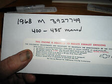 Corvette 1968  Emission SMOG  Decal Code M 3927749 400-435 HP W / 4 SPEED