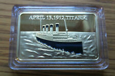 1912 RMS TITANIC Boat Ship 1oz Bar of 24Kt Gold plated Ingot new